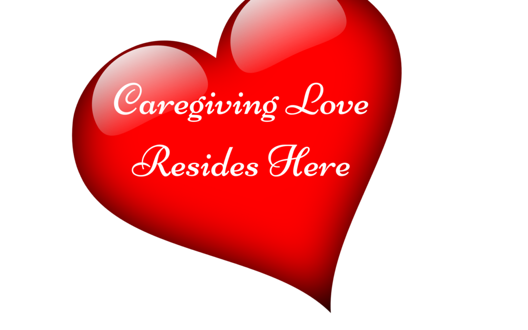 What To Do When There's Caregiving Love in Your Heart, But Nowhere To Focus It?